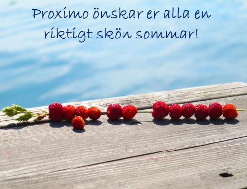 Proximo önskar er alla en riktigt skön sommar!